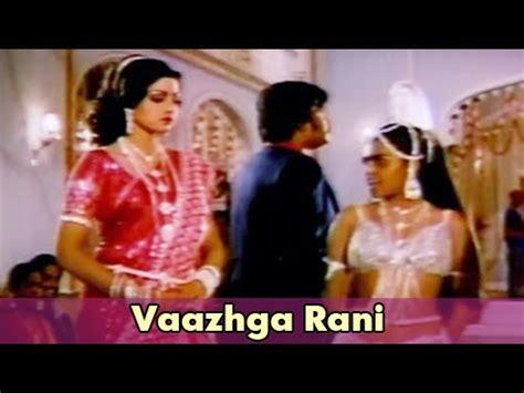 sridevi video songs free download download vaazhga rani rajnikanth sridevi adutha