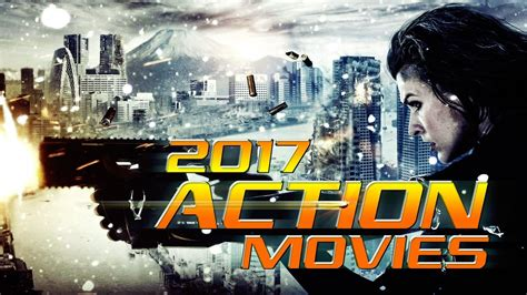 film action 2017 youtube best 2017 action movies trailer compilation vol 1 youtube