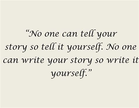 quotes about writing quote about writing your story aspiringwriter22