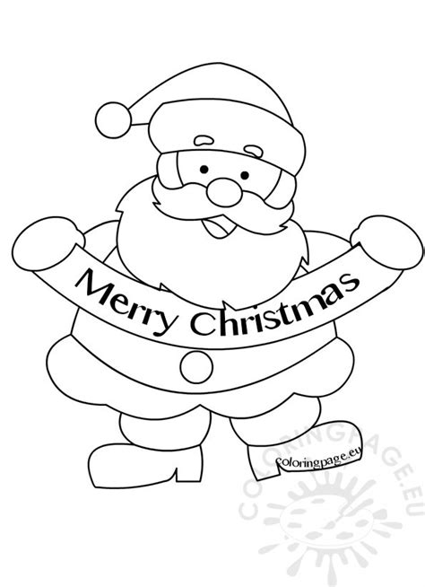 Merry Christmas Santa Claus Picture Coloring Page Merry Santa Coloring Pages