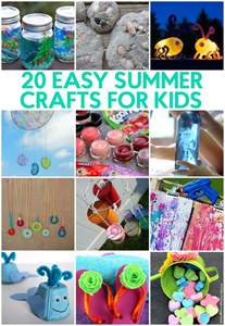 20 easy summer crafts for kids a little craft in your