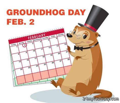 groundhog day calendar groundhog day images 2016 2017 b2b fashion