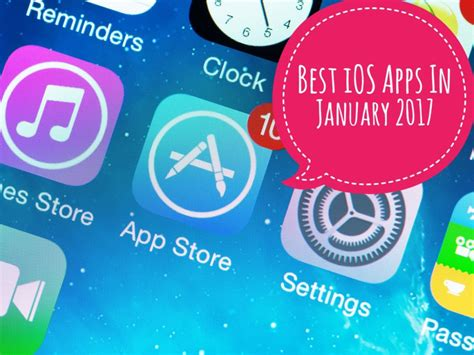 best ios apps best ios apps in january 2017