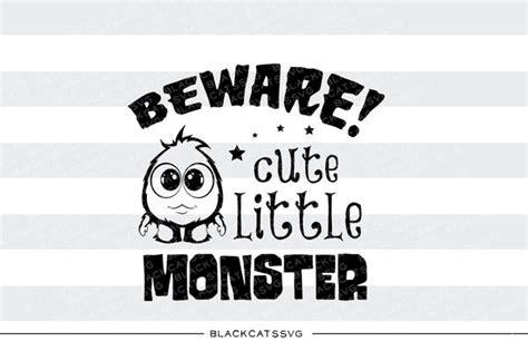 beware cute  monster svg file cutting file clipart