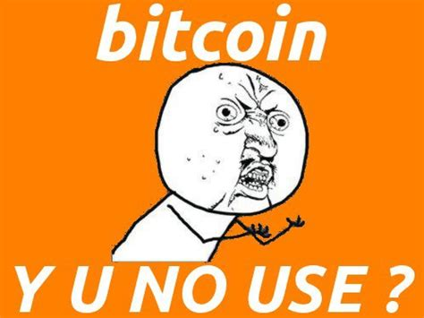 Bitcoin Meme - bitcoins in vegas meme y u no use