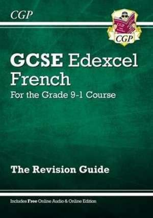 new grade 9 1 edexcel 1782946748 cartea new gcse french edexcel revision guide for the grade 9 1 course with online edition