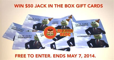 Jack In The Box Gift Card - win 50 jack in the box 174 gift card so good exclusive ends may 7th 2014 so good