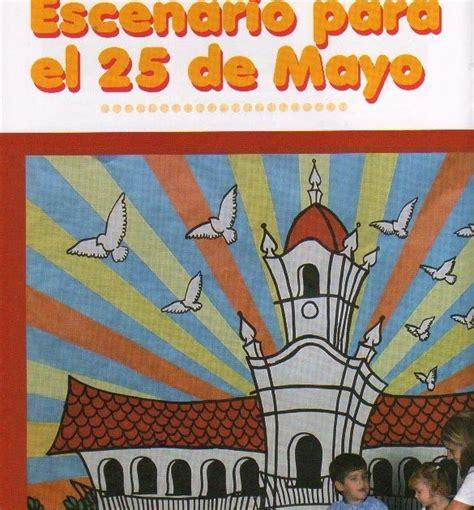 el rincon de la infancia 25 de mayo poesia aroma de libertad el rincon de la infancia escenario para el 25 de mayo
