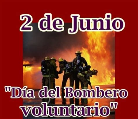 imagenes feliz dia bombero im 225 genes y frases por el d 237 a del bombero voluntario en
