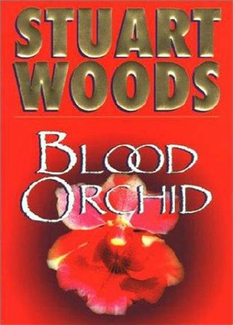 blood in the woods books blood orchid barker book 3 by stuart woods