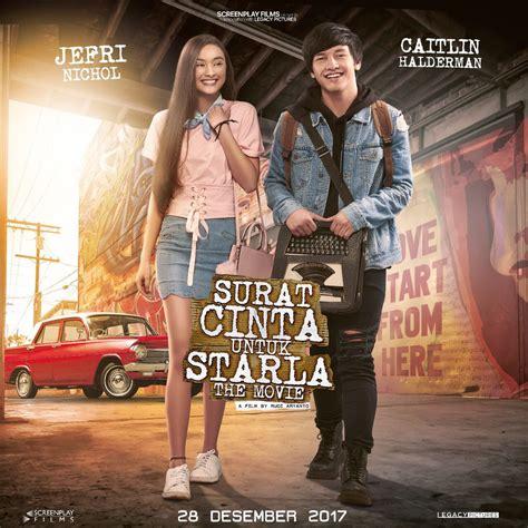 film layar lebar surat cinta untuk starla sinopsis film surat cinta untuk starla the movie 2017