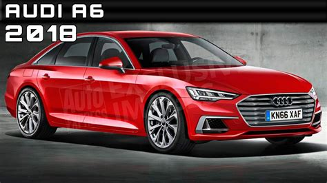 day release 2018 2018 audi a6 review rendered price specs release date