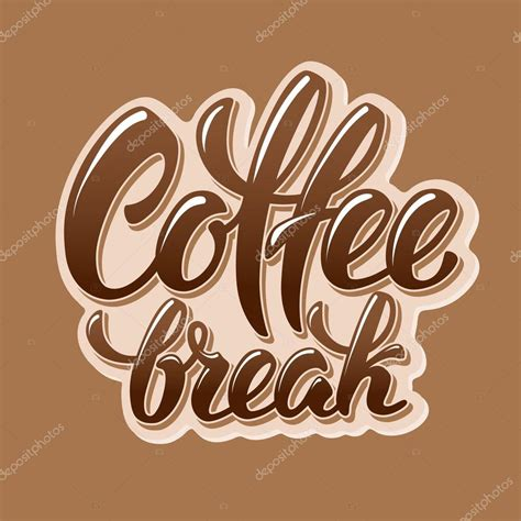 home design coffee break pausa caff 232 lettering design vettoriali stock 169 pazhyna