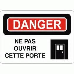 affiche de s 233 curit 233 danger ne pas ouvrir cette porte