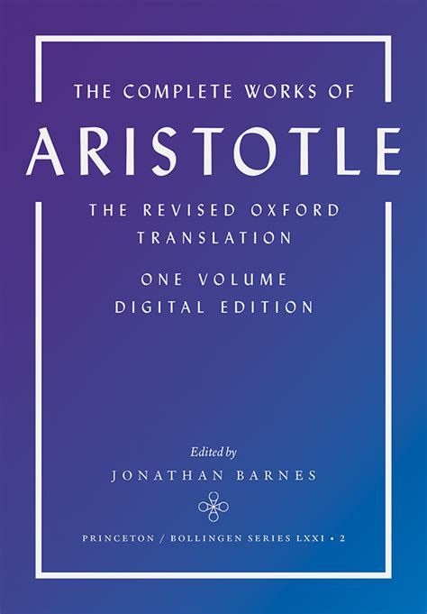 the complete works of aristotle the revised oxford translation one volume digital edition