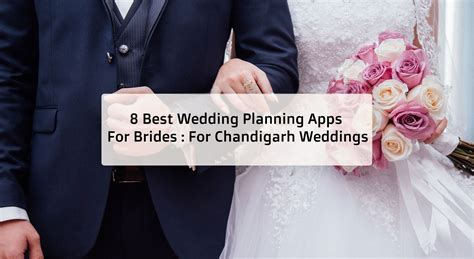 8 Best Wedding Planning Apps For Brides: For Chandigarh