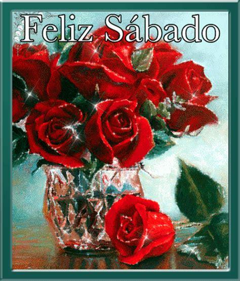 imagenes feliz sabado con rosas feliz s 225 bado muchas bendiciones 173 new multimedia