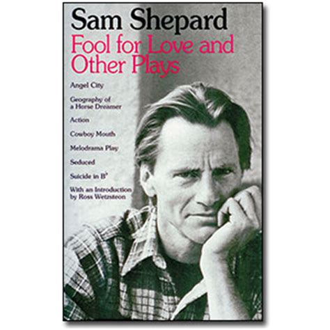 fool for love and 0553345907 fool for love and other plays by sam shepard biz books
