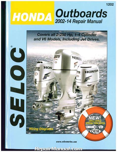 boat repair manuals seloc 2002 2014 honda outboard boat engine repair manual