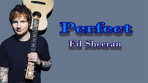 ed sheeran perfect genre perfect ed sheeran mp3 1 96 mb music hits genre