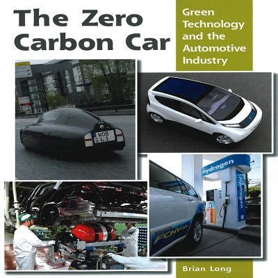 digital marketing technology in automotive industry books the zero carbon car green technology and the automotive