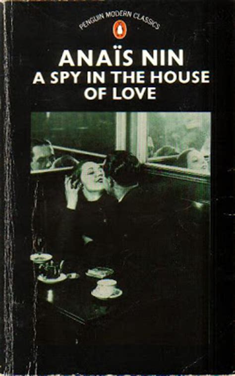 a spy in the house of love a spy in the house of love ana 239 s nin books worth reading pinterest house