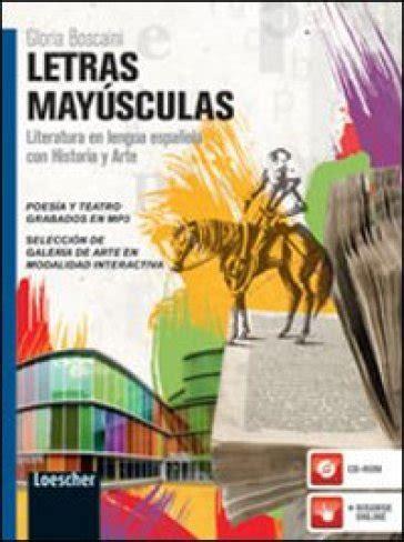 libro letras mayusculas capital letras mayusculas literatura en lengua espanola con