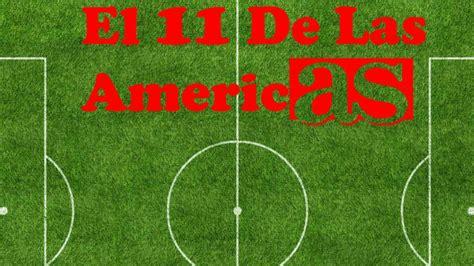Calendario De Todas Las Ligas De Futbol Un Chileno Lidera El 11 Ideal De Las Ligas De Am 233 Rica As