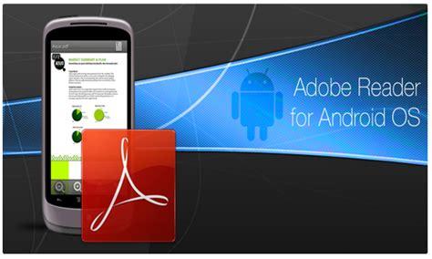 adobe reader for android adobe reader v11 7 0 apk free