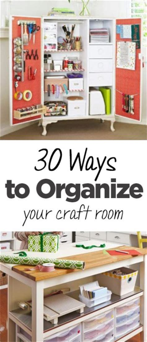 how to organize your room 30 ways to organize your craft room page 2 of 6