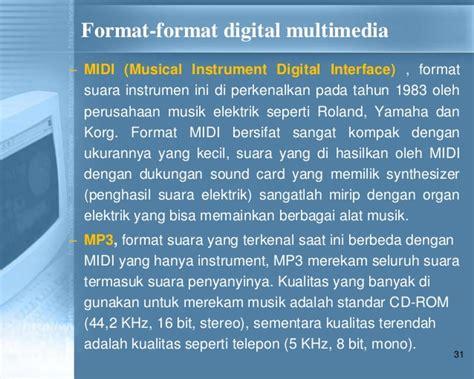 format midi adalah materi pengantar teknologi informasi pertemuan ke 7
