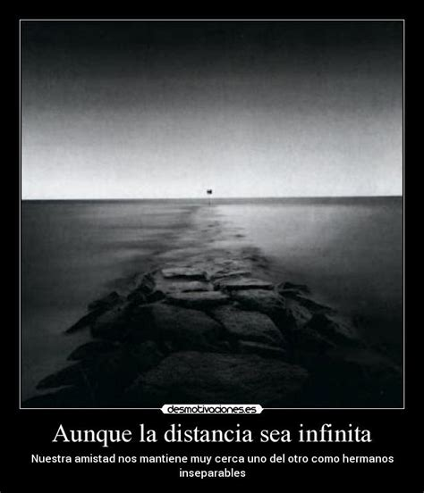imagenes de amistad infinita aunque la distancia sea infinita desmotivaciones