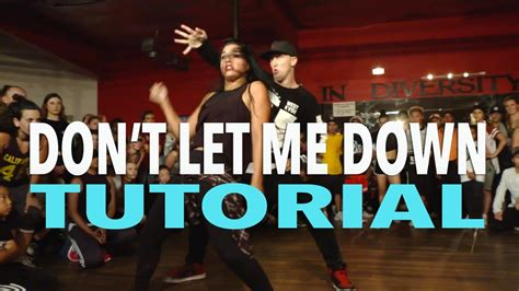 dance tutorial i don t mind quot don t let me down quot the chainsmokers dance tutorial