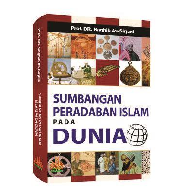 Termurah Sumbangan Peradaban Islam Pada Dunia sumbangan peradaban islam pada dunia bukumuslim co