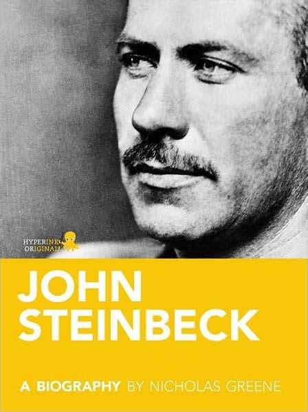 john steinbeck biography for students john steinbeck a biography by nicholas greene nook book