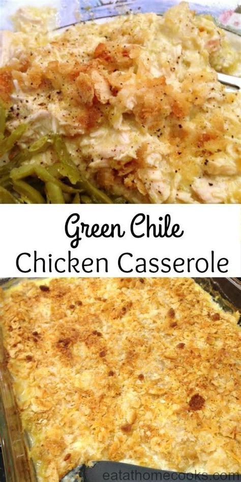 comfort casseroles chile chicken casserole and comfort foods on pinterest