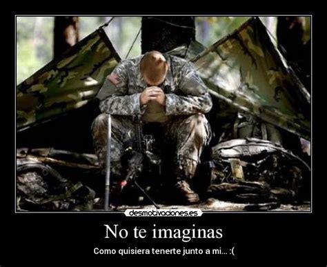 imagenes con frases militares im 225 genes y carteles de militar pag 33 desmotivaciones