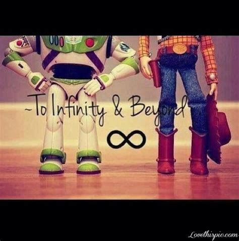 infinity and beyond i you to infinity and beyond quotes quotesgram