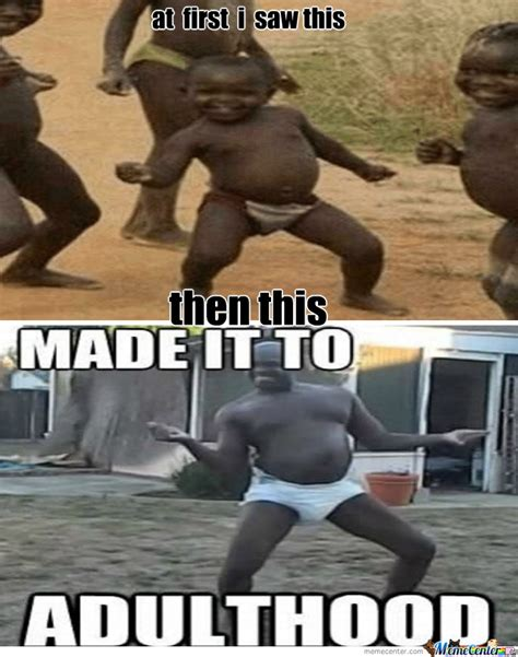 Dancing Black Baby Meme - third world success dancing black kid at first i black