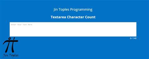membuat textarea html cara membuat textarea dengan character count dan limit