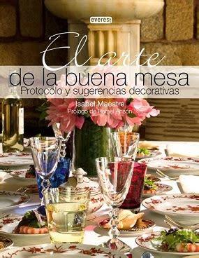 libro la buena mesa libros protocolo sugerencias decorativas arte de la buena mesa