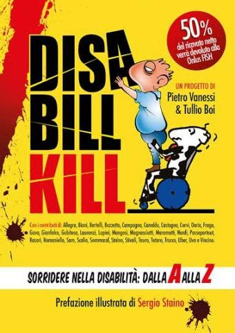 libro kill or be killed disabill kill il libro per un regalo quot diversamente natalizio quot la valle dei templi