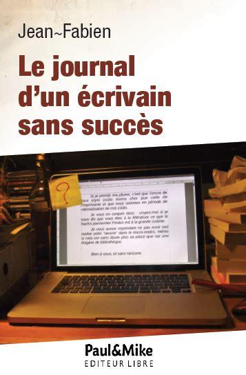 1326333968 le journal des succes le journal de moi jean fabien auteur sans succ 232 s