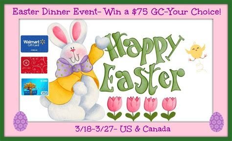 Does Paypal Take Gift Cards - easter dinner giveaway win 75 walmart target or visa paypal gift card ends 3