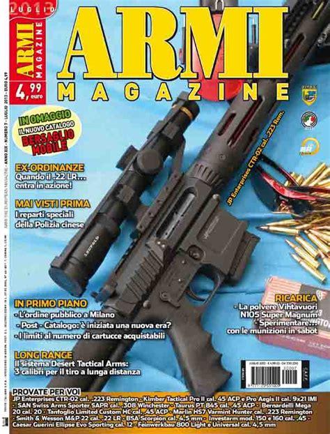 armeria bersaglio mobile catalogo in edicola il numero di luglio di armi magazine c a f f