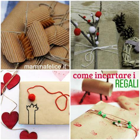 Come Incartare Un Regalo Modo Originale by Come Incartare I Regali Di Natale Mamma Felice