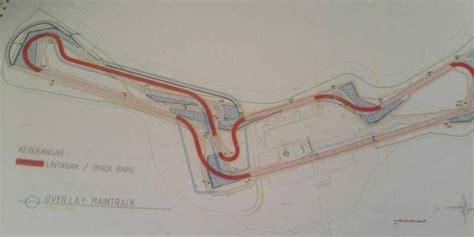 rencana layout sirkuit sentul rencana motogp indonesia 2017 2018 2019 di sentul bogor