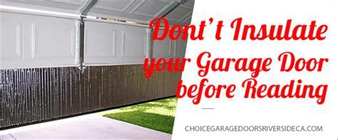 How To Insulate Your Garage Door Riverca Author At Choice Garage Doors Riverside Ca