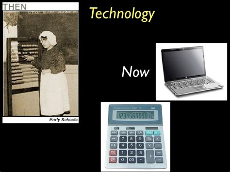 Technology Then And Now Essay by Technology Now And Then Essay