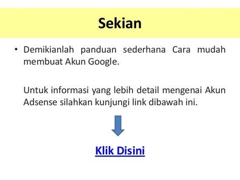 cara membuat akun google banyak akun google adsense cara membuat mendaftar adsense